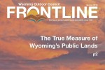 Frontline Spring 2015: The True Measure of Wyoming's Public Lands